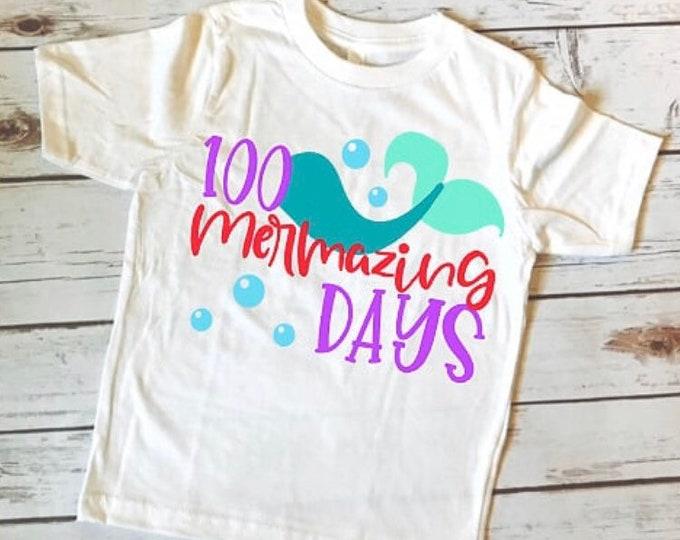 100 Days of School/ 100 Days Shirt/ School Shirt/ 100 days/ Fun Kids Shirt/OOTD/ Kids Fashion/Novelty Shirt/100 days of school shirt/Mermaid