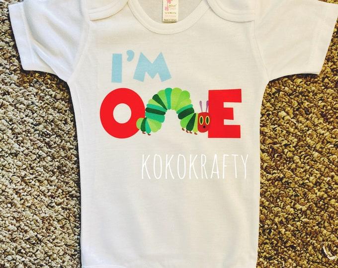 I'm One/First Birthday/Caterpillar Birthday/Hungry First Birthday/First Birthday Bodysuit