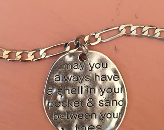 Beach Anklet Ankle Bracelet Tropical - May you always have a shell in your pocket and sand between your toes.