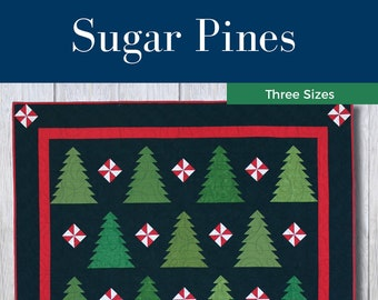 Sugar Pines Quilt Pattern - PDF Digital Download - Simple - Modern - Confident Beginner - Christmas - Wall Hanging - Twin/Full - Queen