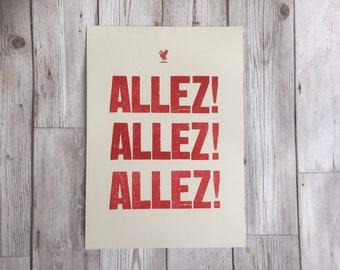 Allez Allez Allez - liverpool football - LFC  - Football print - soccer print - Wall Art - Football Gift - Liverpool gift - letterpress