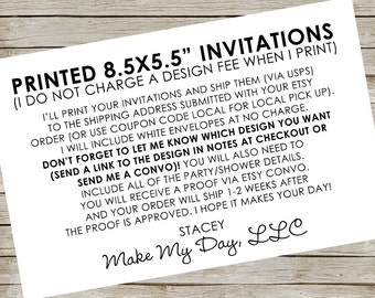 """Printed Invitations (Most designs in this shop) ~ Large invitations ~ 8.5x5.5"""" invitations"""
