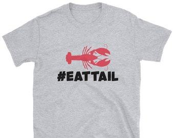 acda7a50 eat tail shirt crawfish shirt funny crawfish shirt mens crawfish shirt  crawfish boil shirt Short-Sleeve Unisex T-Shirt