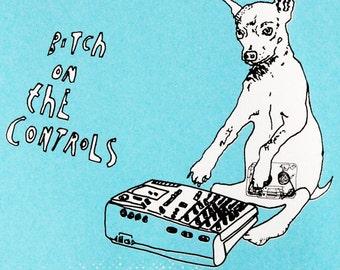 Limited Edition Screen Print/Fun Wall Art/Dog Wall Art/Quirky Art Print - Bitch On The Controls