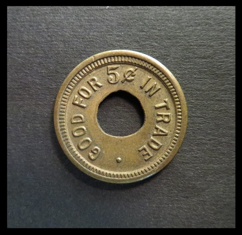 Classic Coinage 1930s Vintage Double-sided Embossed 31519 /& Good For 5c In Trade - Brass Brothel  Saloon Token, Coin WILD WEST Relic!