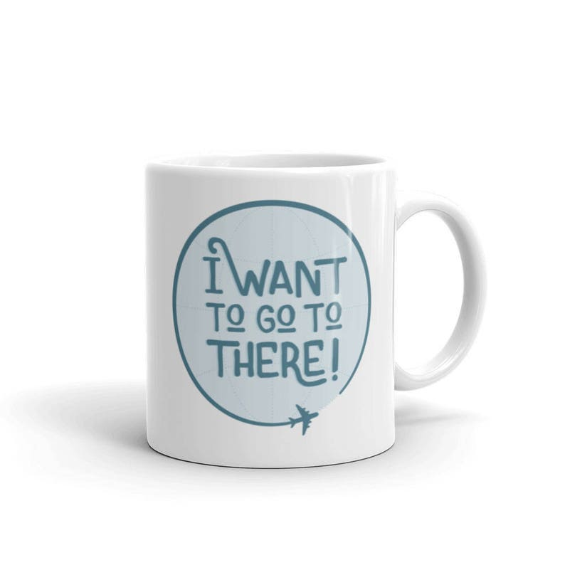 30 Rock Quote Mug   I want to go to there image 0