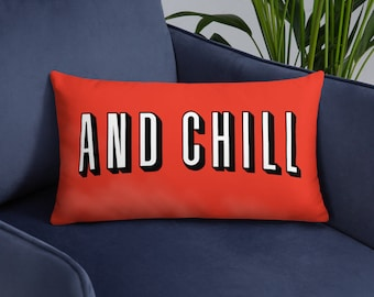 Funny Netflix and Chill Pillow - Home Theater Decor