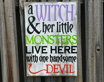 a witch and her little monsters live here with one handsome devil halloween decoration pallet sign shabby chic home decor pallet signs