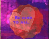 Be Kind To All, red, rose, gold, heart, digital wall art