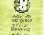 """Moon Face Hand Painted Card """"Most of our Future Lies Ahead"""" Hand Stamped Blank Inside"""