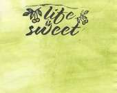 """Notecard Hand Painted Grass Peridot Green Hand-stamped """"Life is Sweet"""" Mixed Media Gold Cherry Berry"""