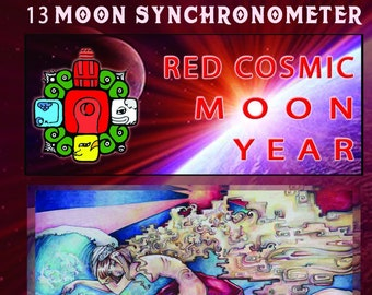 13 Moon Synchronometer - Red Cosmic Moon year - July 26 2018 to July 25 2019