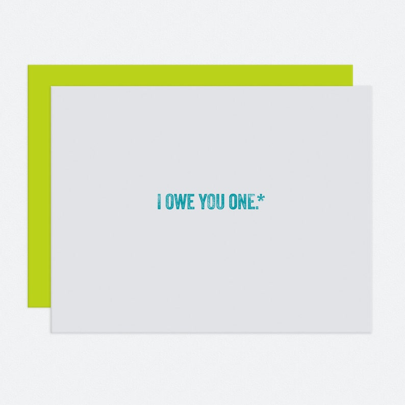 I Owe You One  Thank You Card image 1