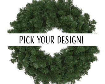 Customizable Holiday/Event/Front Entry Wreath!