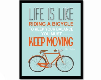 Life is Like Riding A Bicycle, Einstein Quote, Bike Poster, Inspirational Quote, Orange and Blue Wall Art, Leaving Gift, Graduation Gift