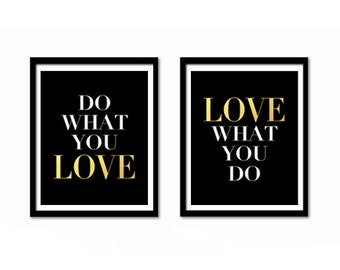Inspirational Quote, Black and Gold Decor, Motivational Poster, Office Decor, Gold Wall Decor, Do What You Love, Love What You Do