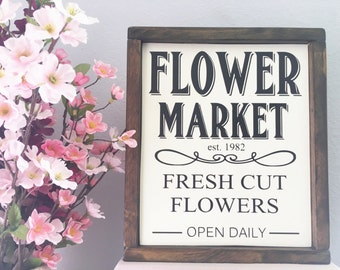Flower Market wood sign - Spring Decor Sign - Farmhouse style sign - Gardening sign - Fresh Cut Flowers Sign- Christmas Gift for Her