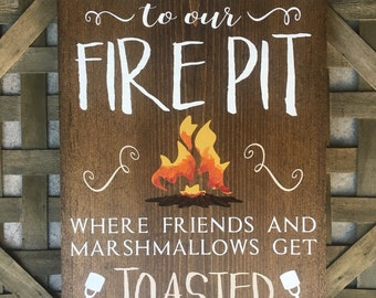 Welcome to our Fire Pit Wood Sign - Father's Day gift - Backyard Decor