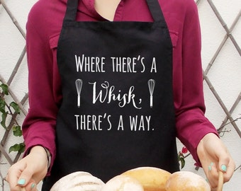 Where there's a whisk there's a way, Black kitchen apron, Fun baking apron for women, Ladies black, Full bib design, Gift for her,