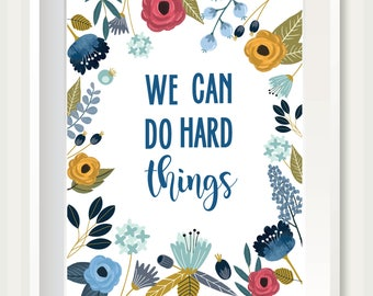 We Can Do Hard Things SD01