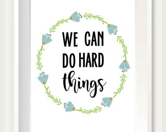 We Can Do Hard Things SD02