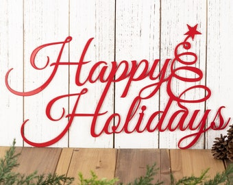 Happy Holidays Christmas Metal Sign, Outdoor Christmas Decor, Farmhouse Christmas Metal Wall Art