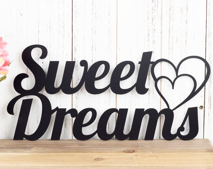 Sweet Dreams Metal Sign - Black, 15x7, Hearts, Metal Wall Art, Outdoor Sign, Wall Art, Sign, Signage, Plaque, Door Sign