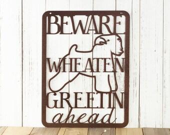 Beware Wheaten Greetin Ahead Metal Sign