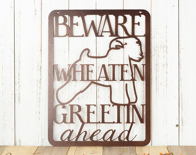 Beware Wheaten Greetin Ahead Metal Sign - Copper, 11x15.5, Metal Wall Art, Outdoor Sign, Metal Sign, Sign, Dog Sign