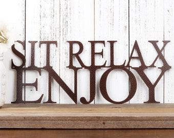 Sit Relax Enjoy Metal Wall Art   Metal Sign   Wall Decor   Outdoor Sign   Garden Sign   Patio Decor   Lake House Sign   Sign