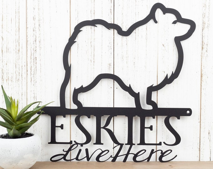 Eskies Live Here Metal Sign - Black, 11.75x12, American Eskimos, Eskie, Dog Sign, Metal Wall Art, Outdoor Sign