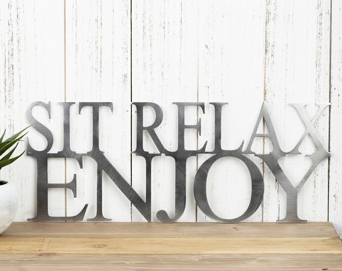 Sit Relax Enjoy Outdoor Metal Wall Art