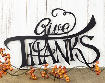 Give Thanks Thanksgiving Metal Sign - Black, 15x10.5, Autumn Decor, Fall Sign, Metal Wall Art, Outdoor Sign, Metal Art