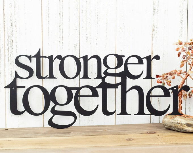 Stronger Together Metal Sign - Black, 16x7, Metal Wall Decor, Metal Signs, Metal Wall Art, Wall Decor, Wall Decorations