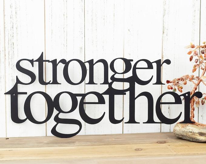 Stronger Together Metal Sign - Black, 16x7, Metal Wall Decor, Metal Signs, Metal Wall Art, Wall Decor, Wall Decorations