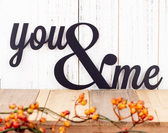 You and Me Metal Sign - Black, 12.5x5.5, Ampersand, Wall Quote, Wall Hanging, Wedding Sign, Wedding Decor, Outdoor Sign