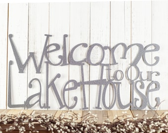 Welcome Sign for Lake House Decor in Metal as Outdoor Lake House Sign // Metal Wall Art, Cabin, Rustic, Cottage