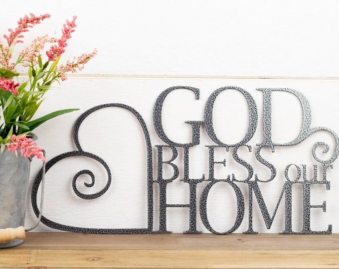 God Bless Our Home Metal Sign   Heart   Religious Decor   God Bless   Spiritual Decor   Religious Wall Art   Metal Wall Art   Sign