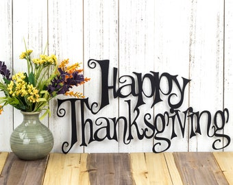 Happy Thanksgiving Metal Wall Art | Thanksgiving Decor | Thanksgiving Sign | Metal Sign | Metal Wall Decor | Wall Hanging