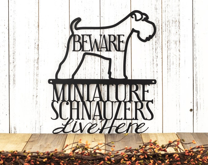 Miniature Schnauzers Live Here Metal Sign - Black, 11.5x13, Full Tail, Miniature Schnauzer, Schnauzers, Beware Dog Sign