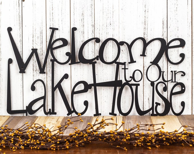 Lake House Sign | Lake House Decor | Steel Signs | Outdoor Metal Wall Art | Welcome Sign | Cabin Sign | Laser Cut Sign | Matte Black shown