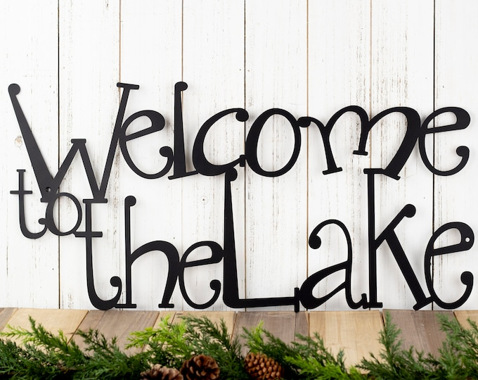 Welcome To The Lake Metal Sign | Lake House Decor | Metal Wall Art | Outdoor Sign | Sign | Lake Wall Decor | Cabin Decor | Metal Wall Decor