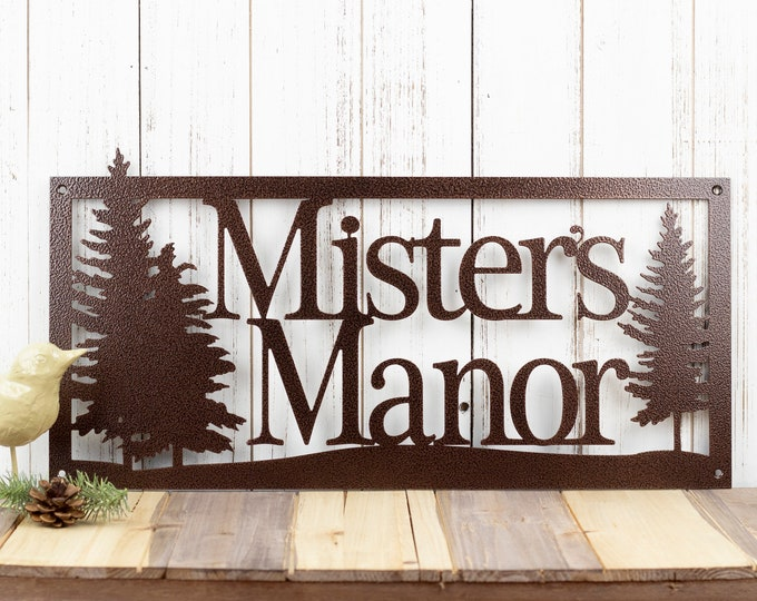 Custom Metal Sign | Outdoor Sign | Family Name | Custom Sign | Wedding Gift | Anniversary | Sign | Metal Wall Art | Cabin Decor | Pine Trees