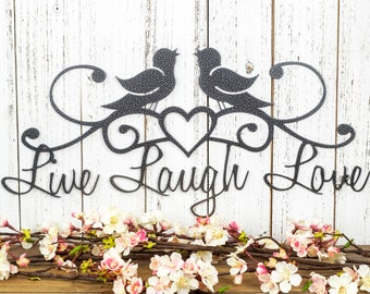 Live Laugh Love   Birds   Patio Decor   Wall Decor   Lake House Decor   Metal Sign   Metal Wall Art   Wall Hanging   Heart