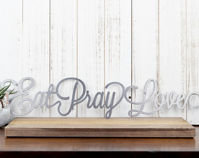 Eat Pray Love Metal Wall Decor | Kitchen Decor | Kitchen | Dining | Metal Wall Art | Eat | Pray | Love | Metal Sign | Sign | Wall Decor