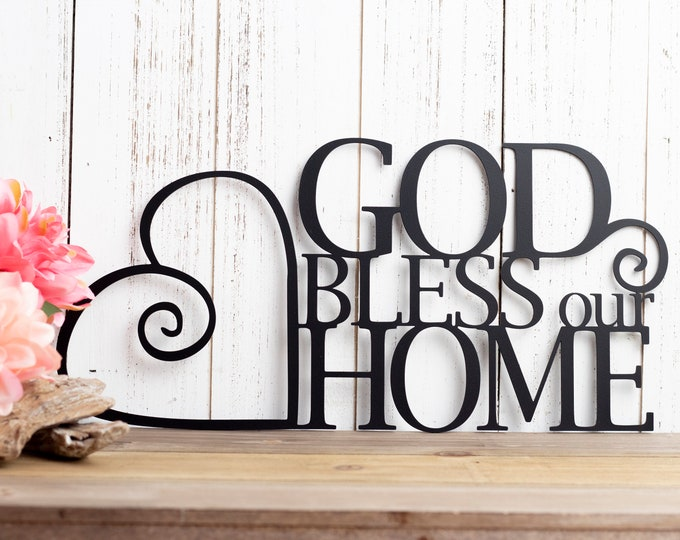 God Bless Our Home Metal Sign   Heart   Religious Decor   God Bless   Spritual Decor   Religious Wall Art   Word Art   Sign   Wall Hanging