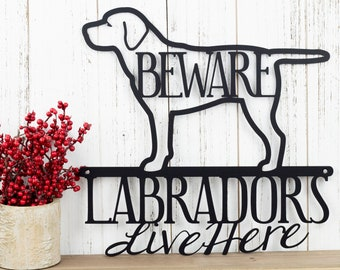 Labradors Live Here Metal Sign - Black, 12x11.75, Black Lab, Labrador Dog, Dog Sign, Metal Wall Art, Wall Decor