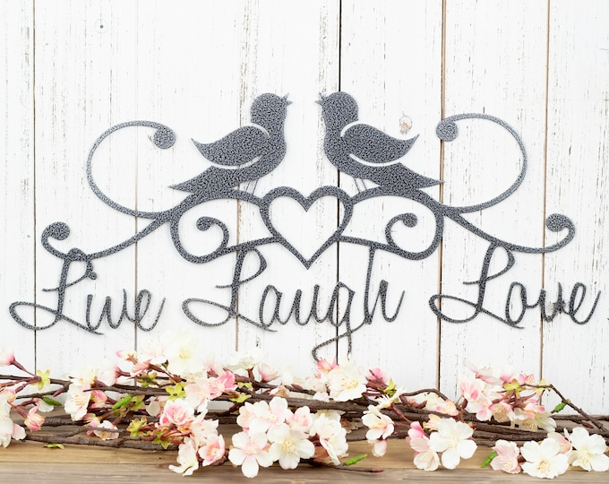 Live Laugh Love | Birds | Patio Decor | Wall Decor | Lake House Decor | Metal Sign | Metal Wall Art | Wall Hanging | Heart