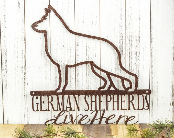 German Shepherds Live Here Metal Sign - Copper, 16x16, Dog Sign, Door Sign, Wall Hanging, Wall Plaque, Wall Art, Plaque