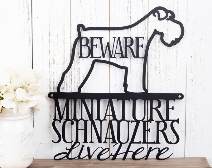 Miniature Schnauzers Live Here Metal Sign - Black, 11.5x13, Schnauzer, Signs, Metal Wall Art, Outdoor Metal Sign, Beware Dog